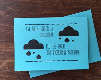 I've Been Under A Cloud Letterpress Card Sorry/Miss You