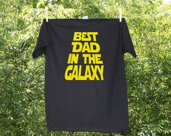 Best Dad in the Galaxy / Father's Day Tshirt / Dad T - KW1