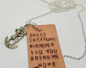 Sweet creature wherever I go you bring me home - Harry Styles charm handstamped