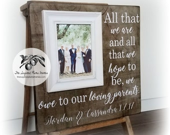 wedding thank you gifts, mother of the bride gift, father of the bride gift, gift for inlaws, all that we are, wedding picture frame, 16x16