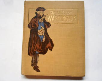 The Life of Washington, a Vintage Children's Book in Words of One Syllable