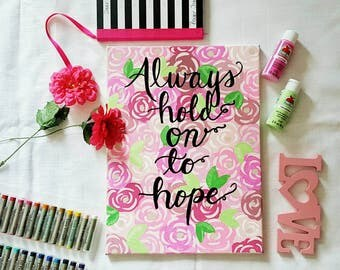 Always Hold Onto Hope | breast cancer awareness | wall art | wall sign | office decor | gift | mom gift | floral art
