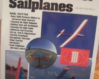 Basics Of Radio Control Sailplanes By Alan Gornick Jr. 1989 SB