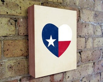 Texas Flag - Texas Art Print - Texas Forever - Texas Wall Art - Texas Wall Decor - Texas Heart - Wood Block Art Print