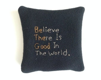 Great Gift Saying Quote Embroidery Be The Good JKB