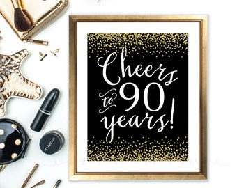 Cheers sign - cheers to 90 years - 90th birthday