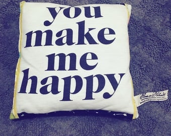 Tooth Fairy Pillow - You Make Me Happy - Made from an Upcycled Tshirt and Coordinating Fabrics