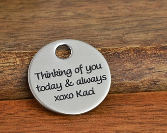 "Deep Engraved 1"" Stainless Steel Tag- Thinking of you"