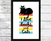 I Love Books and Cats Print - Cat prints - Cat lover gift - Nursery Print - Cat Picture