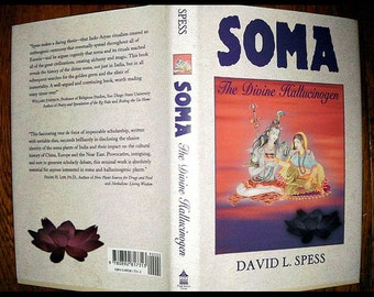 Soma The Divine Hallucinogen - 1st Edition Hardcover w/ DJ - Psychedelics / Entheogens - Shamans / Magic / Ritual / Alchemy / Mysticism
