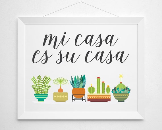 items similar to mi casa es su casa print wall decor art cactus garden plant cacti spanish. Black Bedroom Furniture Sets. Home Design Ideas