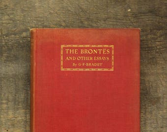 The Brontes and other essays, vintage book by G. F. Bradby