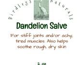 Dandelion Salve - Natural Healing