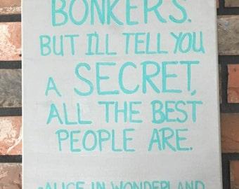 Alice in Wonderland Quote, Canvas Art Quote, Wall Art, Canvas Quote Art, Inspirational Art, Inspirational Quote, Canvas  Art, 12x16