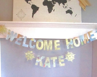 Welcome Home Banner, Personalized With Name, World Traveler, Vintage Travel Theme, Map Theme, Banner, Photo Prop,