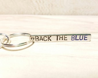 Police keychain, Back the Blue Keychain, Police Support ketchain, Police Wife, Hand Stamped