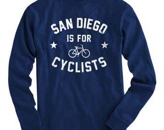 LS San Diego is for Cyclists Tee - Long Sleeve T-shirt - Men S M L XL 2x 3x 4x - Bicycle Shirt, Cycling Shirt, San Diego Shirt, Bike Shirt