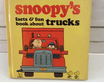 Snoopy's facts and fun book about Trucks - Charles Schulz character - hard cover- First Edition - 1980 - pre school kids - gift for kids
