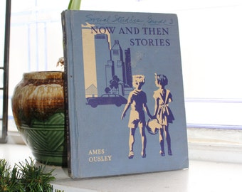 Now and Then Stories Basic Reader Book Vintage 1945 Schoolbook