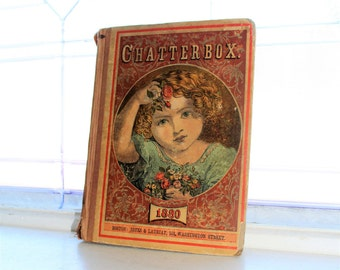 Antique Children's Book Chatterbox 1880