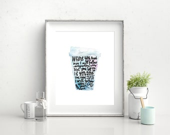 "Where you lead print, Gilmore Girls, Wall Art, Lyrics, 8"" x 10"""