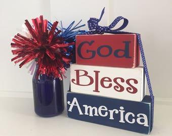 Wooden patriotic blocks - God Bless America blocks - July 4 wooden stacker blocks - Independence Day shelf sitter - patriotic home decor