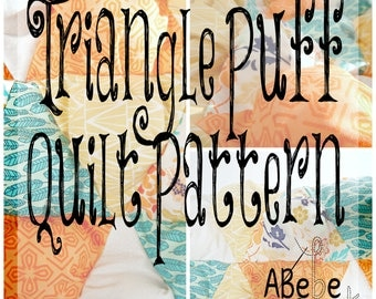 Triangle Puff Quilt Pattern