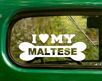 I Love My Maltese Decal, 2 Decals, Dog Decal, Maltese Sticker, Dog Sticker, Car Decal, Laptop Sticker, Vinyl Decal