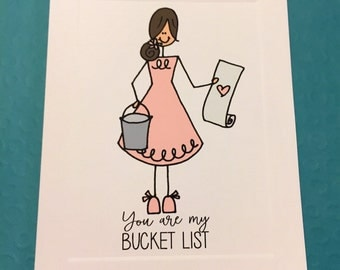You are my bucket list (love card)