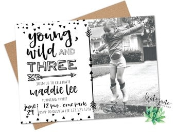 Young Wild and Three Invitation | Third Birthday Party Invitation | Photo | Young Wild Three with picture| 3rd birthday |Printable Digital