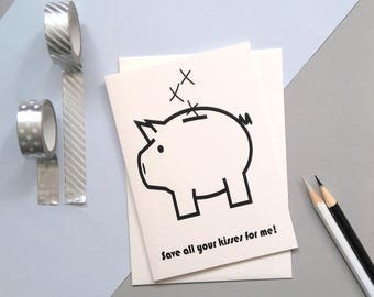 Save All Your Kisses For Me – Piggy Bank – Anniversary Card – Card For Boyfriend – Luxury Card – Luxury Stationery