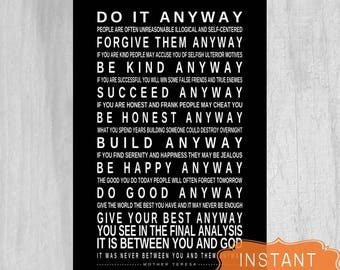 GRADUATION GIFT Last Minute Gift for Grad Inspirational Quote Do It Anyway by Mother Teresa Printable POSTER  Instant Download Digital File