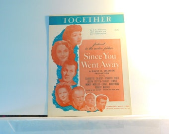"""Together - vintage sheet music from the motion picture """"Since You Went Away"""" 1944 with Claudette Colbert, Jennifer Jones, Shirley Temple"""
