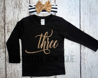 3 Birthday girl shirt- Black long sleeve shirt with gold lettering- 3rd Birthday Outfit- Girl's  Clothing-Party outfit-Gold and black outfit