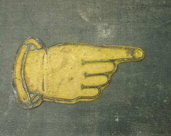 antique 1910's embossed tin pointing finger sign, directional finger