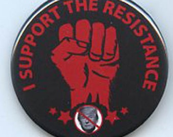 I Support the Resistance Resist Trump button
