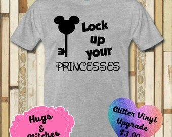 Lock Up Your Princesses Mickey Shirt