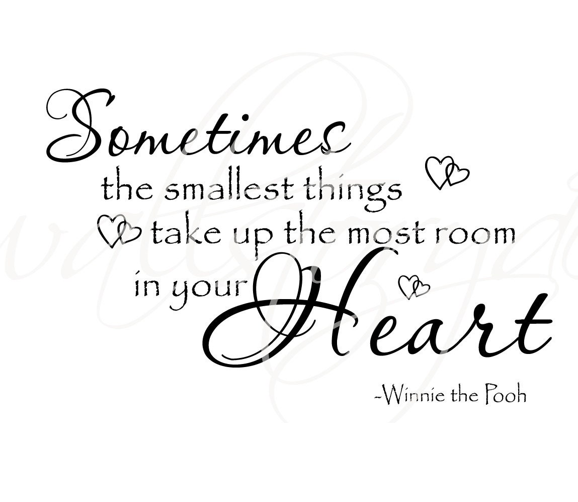 Winnie The Pooh Quotes Sometimes The Smallest Things: Sometimes The Smallest Things Winnie