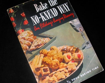 Pillsbury Bake the No Knead Way Cook Book Ann Pillsbury Vintage 1940s Recipe Booklet