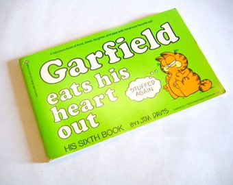 Garfield Eats His Heart Out by Jim Davis