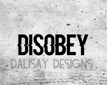Disobey Vinyl Decal