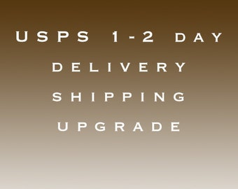 USPS 1-2 day delivery upgrade