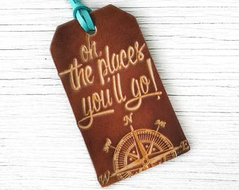 Luggage Tag Graduation Gift Travel Quote, Leather Oh, The Places You'll Go, Compass Travel Gift Stocking Stuffer the places you will go