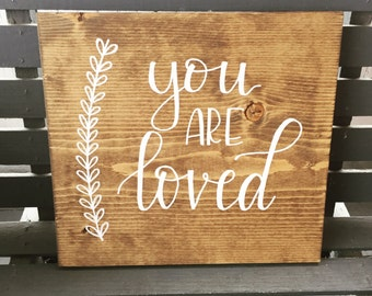 """You Are Loved - calligraphy 12""""x12"""" wooden sign - hand lettered"""