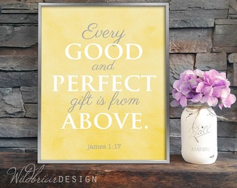 Printable Nursery Wall Art, Watercolor, Scripture Quote Bible Verse, every good perfect gift above, James 1:17 yellow gray INSTANT DOWNLOAD