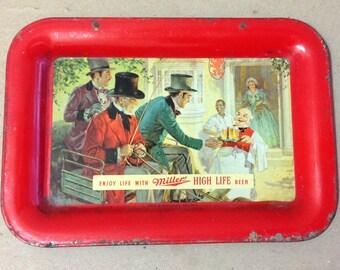 Miller High Life BEER tin advertising tip tray Enjoy Life Thos A Shutz Co Chicago Bar Brewing 1960's Bartender Keeper metal dish