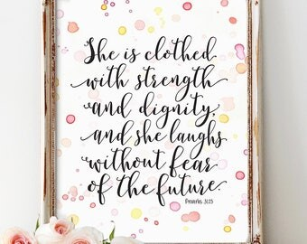 Proverbs 31:25 Print, She Is Clothed In Strength And Dignity, Bible Verse Printable, Calligraphy Verse, Scripture Art, Mothers day, DOWNLOAD