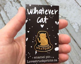 Whatever cat pin - cat lapel pin - cat enamel pin - Lovestruck Prints