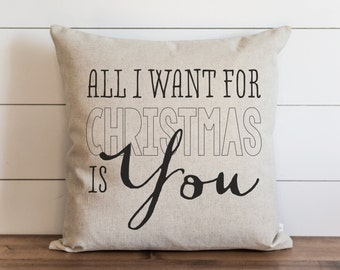 All I Want For Christmas Is You 20 x 20 Pillow Cover // Christmas // Holiday // Throw Pillow // Gift  // Accent Pillow