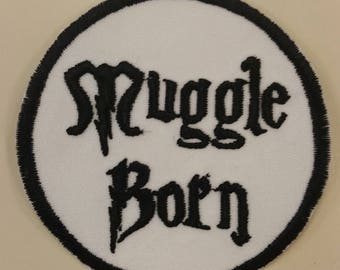 Muggle born embroidered patch, Applique Muggle Born patch with Iron On Backing, Embroidered Geeky Patch, Wizard Lover Patch
